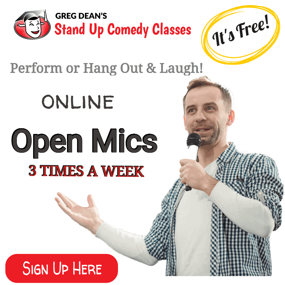 Greg Dean's Free stand up comedy online open mics
