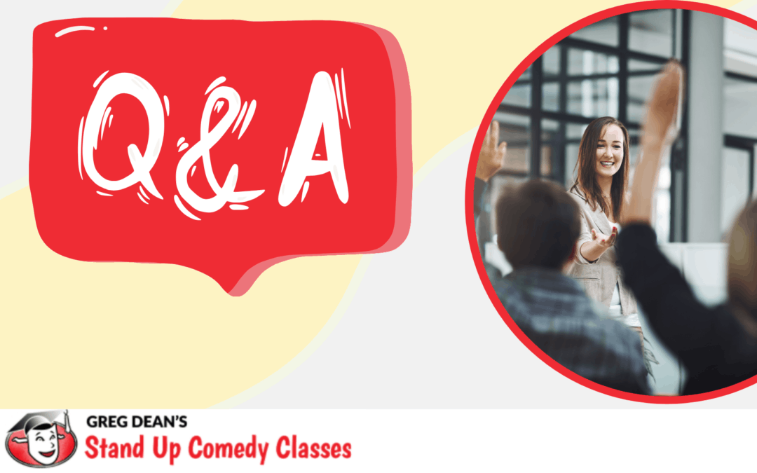 Our First Stand Up Comedy Question & Answer Hour Was a Hit! Watch It Here!